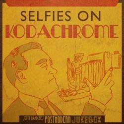 View album Scott Bradlee's Postmodern Jukebox - Selfies on Kodachrome