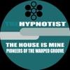 The Hypnotist - Pioneers of the Warped Groove