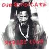 Murder Tone, Dub Syndicate