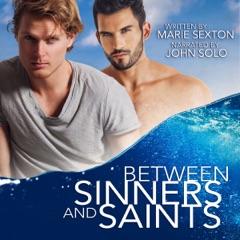 Between Sinners and Saints (Unabridged)