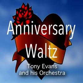 Anniversary waltz song