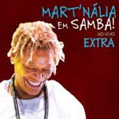 Mart´Nália em Samba! (Ao Vivo) [Extra] - EP