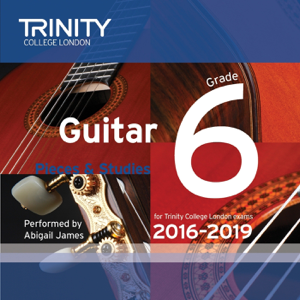 Abigail James - Trinity College London Guitar Grade 6 2016-2019