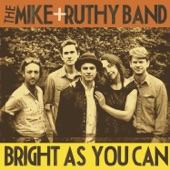 The Mike + Ruthy Band - Goin' Out