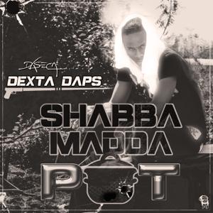 Dexta Daps - Shabba Madda Pot