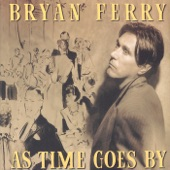 Bryan Ferry - The Way You Look Tonight