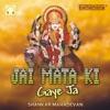 Jai Mata Ki Gaye Ja feat Vinod Rathod