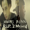 R.I.P. 2 Myself - Single, Jin At Infinit & Jamalcom X