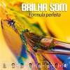 Brilha Som
