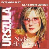 Niebo dla Ciebie (Extended Play) - EP - Urszula