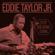 Baby Please Come Home - Eddie Taylor Jr.