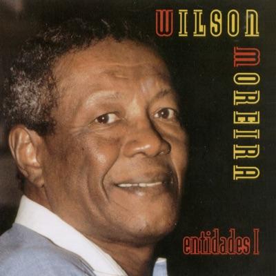 Entidades I - Wilson Moreira