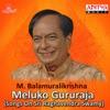 Meluko Gururaja Songs on Sri Raghavendra Swamy