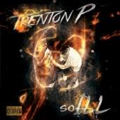Trenton P - If You Want It