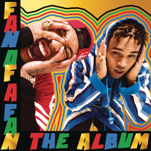 Chris Brown X Tyga - Fan of a Fan the Album (Expanded Edition)