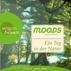 Balance Moods - Ein Tag in der Natur