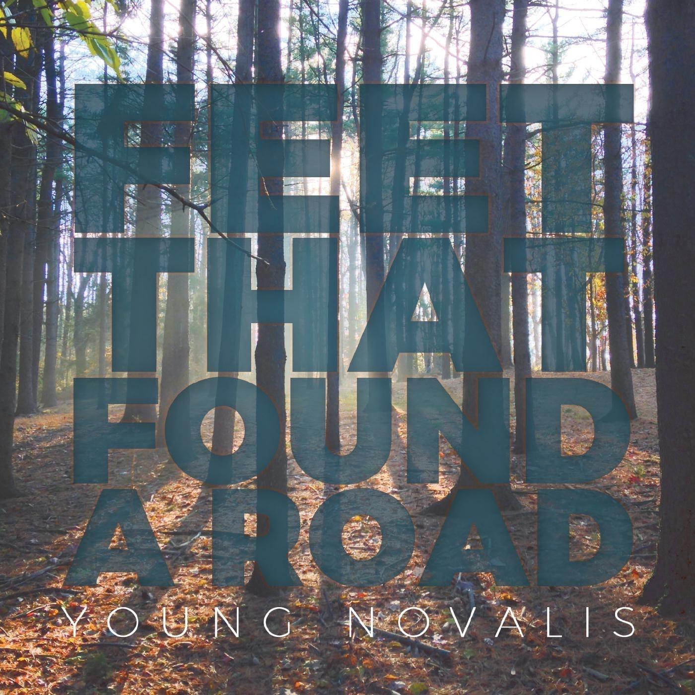 Feet That Found a Road - EP