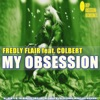 My Obsession feat Colbert Single