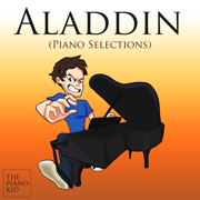 Aladdin (Piano Selections) - The Piano Kid - The Piano Kid