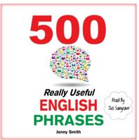 500 Really Useful English Phrases (Unabridged)