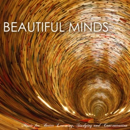 Concentration Music Ensembleの「Beautiful Minds - The Best Study Music for  Better Learning, Studying and Concentration」