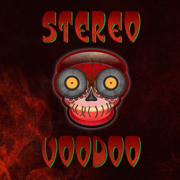 Stereo Voodoo By On