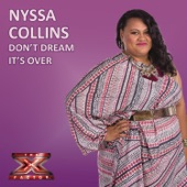 Nyssa Collins - Don't Dream It's Over (X Factor Performance)