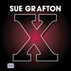 X (Unabridged) - Sue Grafton