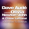 You Have to Believe feat Olivia Newton John Chloe Lattanzi Single