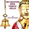 Nipun Aggarwal - Om Chanting With Temple Bells artwork