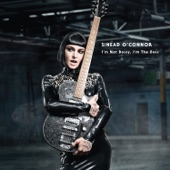 Sinead O' Connor - How About I Be Me
