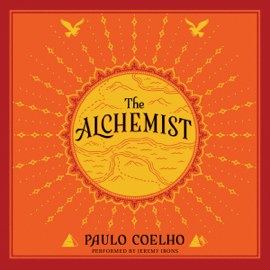 The Alchemist: A Fable About Following Your Dream (Unabridged) audiobook