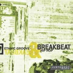 Breakbeat (Ethnic Groove & Hip Hop)