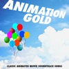 Animation Gold Classic Animated Movie Soundtrack Songs EP