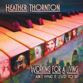 Heather Thornton - Working for a Living