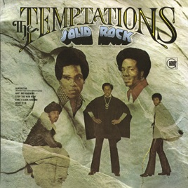 Solid Rock by The Temptations on Apple Music