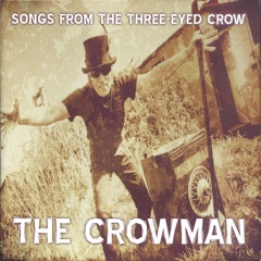 Songs from the Three-Eyed Crow