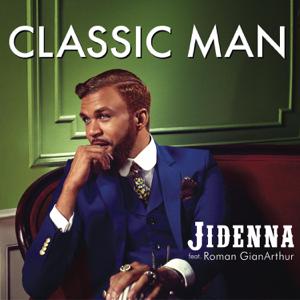 Jidenna - Classic Man feat. Roman GianArthur