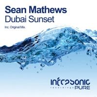 Dubai Sunset (Alex Wright rmx) - SEAN MATHEWS