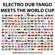 Mundo Bizarro - Dub Version - Electro Dub Tango