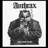 Anthrax - Capitalism Is Cannibalism