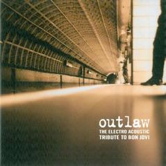 The Electro-Acoustic Tribute to Bon Jovi: Outlaw