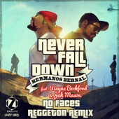 Never Fall down Reggaeton Rmx (feat. Wayne Beckford & Jahmason) [Reggaeton Remix] - Single