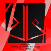 Hacking To The Gate Feat. Akano [dj Jo Remix]  Akano & Dj Jo - Akano & Dj Jo