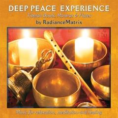 Deep Peace Experience