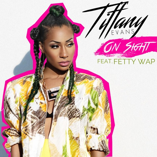 Tiffany Evans - On Sight (feat. Fetty Wap) - Single