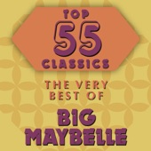 Big Maybelle - So Good To My Baby