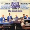 Shut Down, Vol. 2, The Beach Boys
