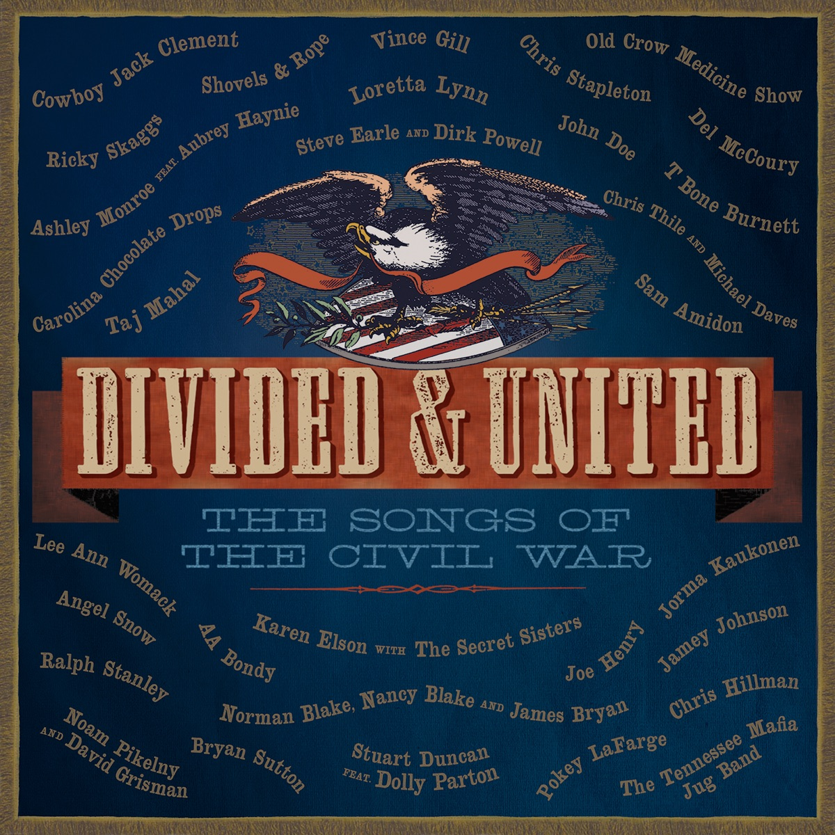 Divided  United The Songs of the Civil War Various Artists CD cover