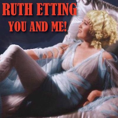 You and Me! - Ruth Etting